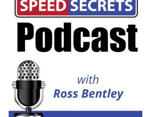 Interview With Speed Secrets & Ross Bentley – My First Podcast!