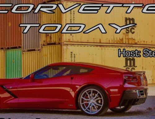 Thank you, Steve Garrett – Corvette Today Podcast.